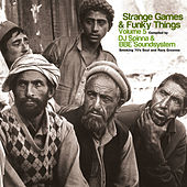 DJ Spinna & BBE Soundsystem : Strange Games & Funky Things 5 by Various Artists