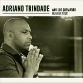 Adriano Trindade e Los Quemados Number Four de Adriano Trindade