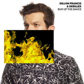 Bun Up the Dance by Dillon Francis