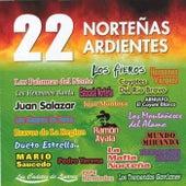 22 Nortenas Ardientes by Various Artists