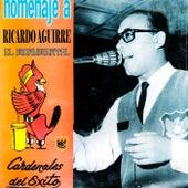 Homenaje a Ricardo Aguirre by Cardenales del Exito