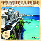Tropicalismo, Vol. 3 de Various Artists