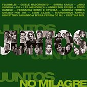 Juntos no Milagre by Various Artists