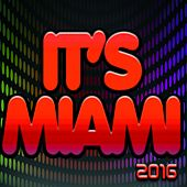 It's Miami 2016 (90 Songs the Best of Dance Compilation) von Various Artists