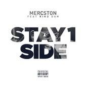 Stay 1 Side (feat. Riko Dan) by Mercston