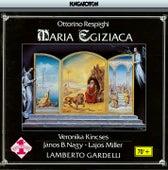 Respighi: Maria Egiziaca by Hungarian Radio and Television Chorus
