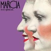 Eu Só Queria Ser... von Marcia
