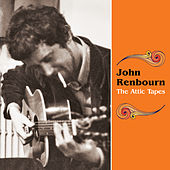 The Attic Tapes von John Renbourn