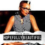 Hopefully Beautiful by Joye B. Moore