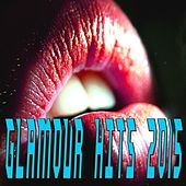 Glamour Hits 2015 von Various Artists