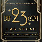 DEF CON 23: The Official Soundtrack von Various Artists