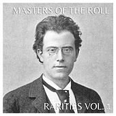 The Masters Of The Roll - Rarities, Vol. 1 by Various Artists