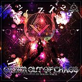 Order Out Of Chaos (Compiled By Bolon Yokte) - EP de Various Artists