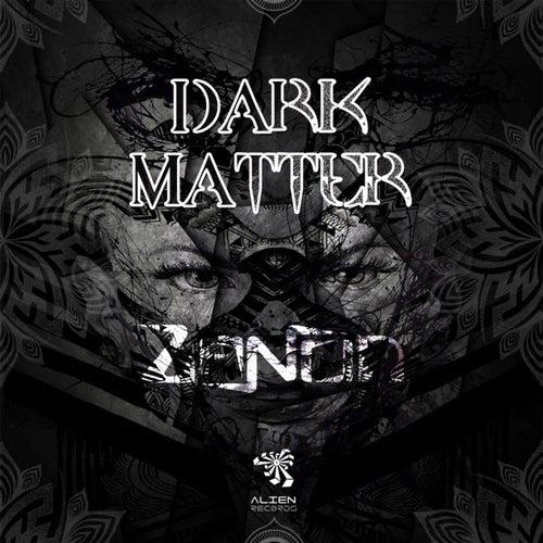 Dark Matter - Single von Zanon