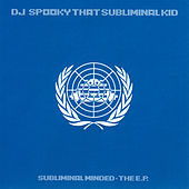 Subliminal Minded - The EP by DJ Spooky