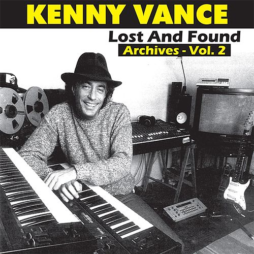 Lost and Found Archives, Vol. 2 by Kenny Vance