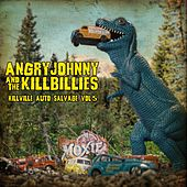 Killville Auto Salvage Volume Five by Angry Johnny and the Killbillies