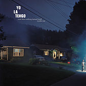 And Then Nothing Turned Itself Inside-Out by Yo La Tengo