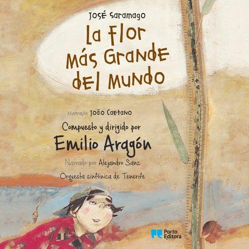 La Flor Más Grande del Mundo de Emilio Aragón