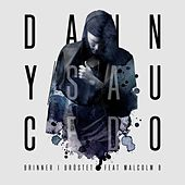 Brinner I Bröstet (feat. Malcolm B) - Single von Danny Saucedo