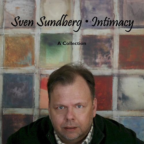 Intimacy: A Collection by Sven Sundberg