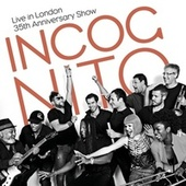 Live in London - 35th Anniversary Show de Incognito
