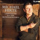 Liebesgrüße auf der Mundharmonika de Michael Hirte