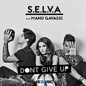 Don't Give Up (feat. Manu Gavassi) de Selva