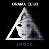 Enoch by Drama Club