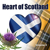 Heart of Scotland, Vol. 3 by Various Artists