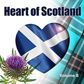 Heart of Scotland, Vol. 8 by Various Artists