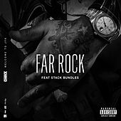 Far Rock (feat. Stack Bundles) by Chinx