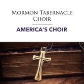 America's Choir von The Mormon Tabernacle Choir