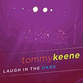 Laugh In The Dark de Tommy Keene