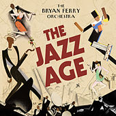 The Jazz Age by Bryan Ferry