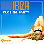 Ibiza Closing Party by Various Artists