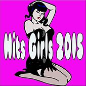 Hits Girls 2015 de Various Artists