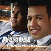 Problema Tuyo von El Gran Martín Elías