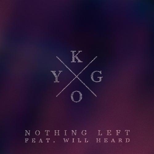 "Kygo: ""Nothing Left"""
