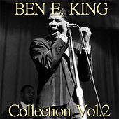 Ben E. King Collection, Vol. 2 (Remastered Best Collection) by Ben E. King