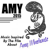 Music Inspired by the Film About Amy Winehouse: Amy (2015) de Various Artists