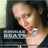 Reggae Beats 7 by Nakenterprise