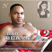 R&b Beats 12 by Nakenterprise