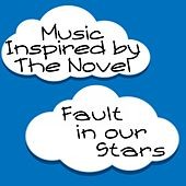 Music Inspired by the Novel: Fault in Our Stars de Various Artists