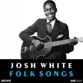 Folk Songs by Josh White