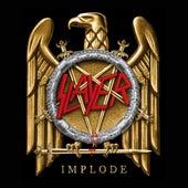 Implode di Slayer