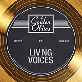 Golden Oldies von The Living Voices
