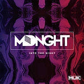 Into The Night by Mdnght