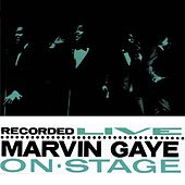 Recorded Live On Stage von Marvin Gaye