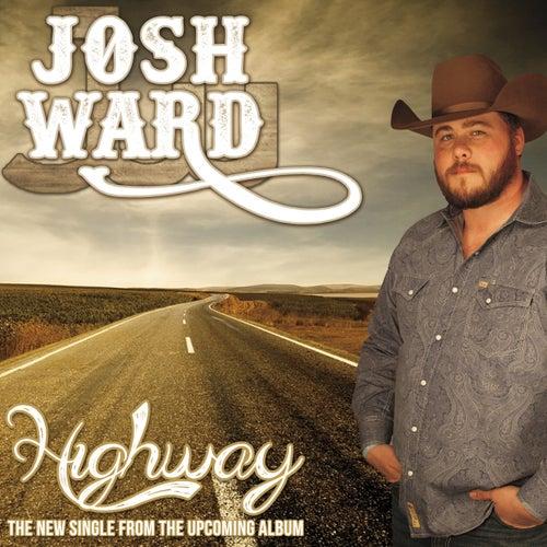 Highway - Single by Josh Ward